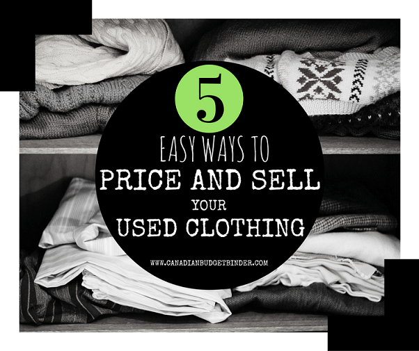 5 Easy Ways To Price and Sell Used Clothing: The Saturday Weekend Review #198